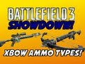 BF3 Showdown - Crossbow Ammo Types! (Normal vs Balanced vs HE)