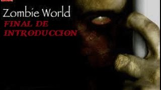 Zombie World Capitulo 4.