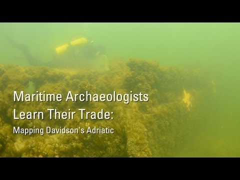 Maritime Archaeologists Learn Their Trade: Mapping Davidson's Adriatic
