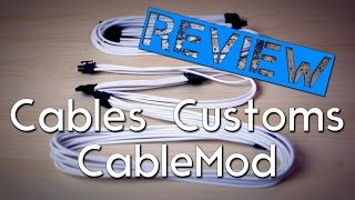 Des câbles customs au top - Pimp My PC Ep.1 avec CableMod [Review]