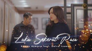 Download lagu HAPPY ASMARA FT DELVA  - LUKA SEKERAT RASA (   )