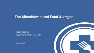 The Microbiome and Food Allergies Webinar