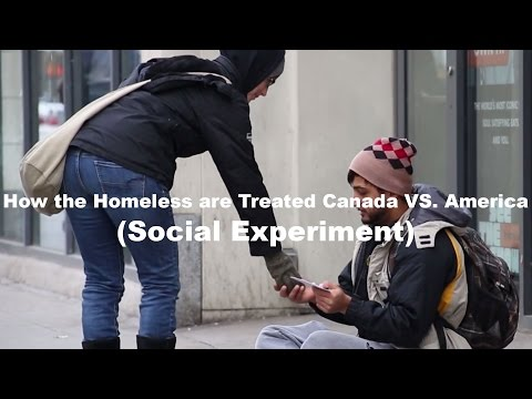 How The Homeless are Treated in Canada VS. America (Social Experiment)