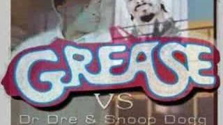 Dr. Dre Video - Grease Vs Dr Dre & Snoop Dog Mashup