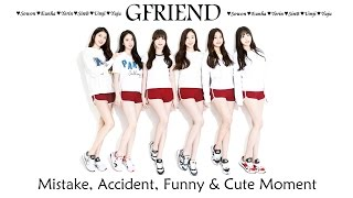 PART 228: Kpop Mistake & Accident [GFRIEND only.]