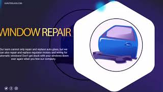 Auto Glass Repair | Windshield Repair and Replacement - LG Auto Glass