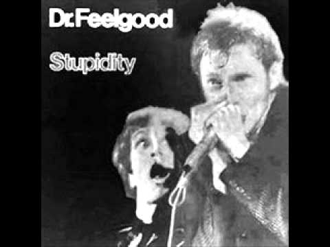 Dr Feelgood - MY BABE