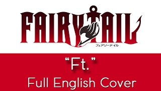Fairy Tail Opening 3 34 Ft 34 Full English By The Unknown Songbird