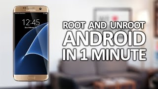 How to Root and Unroot Android in 1 minute ( 2016 )