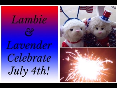 #473: Lambie & Lavender Celebrate July 4th! - LambCam