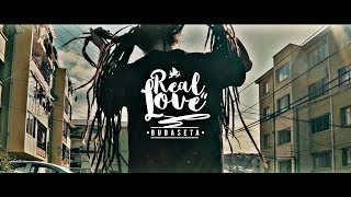 BUBASETA - Real Love