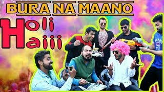 Holi Special |Comedy Video | Bura na maano Holi hai | Actor Sanyam Pandoh & Team |
