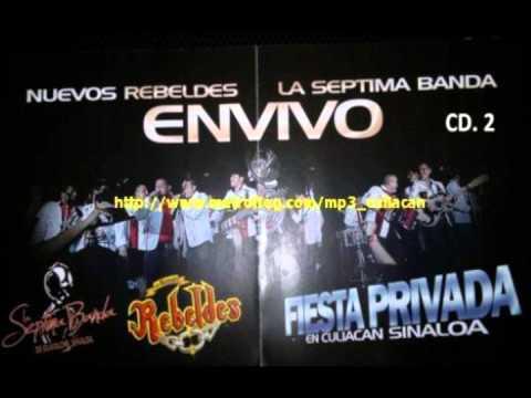 Los Nuevos Rebeldes ft. la septima banda 30 Cartas en vivo