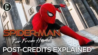 Spider-Man: Far From Home Post Credits Scenes Full Breakdown