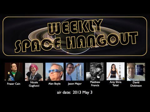 Weekly Space Hangout - 2013-05-03