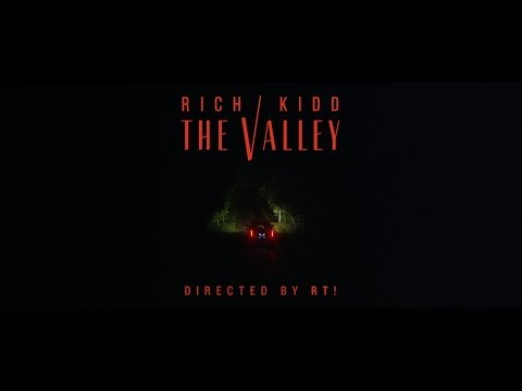 Rich Kidd - The Valley (Official Music Video)