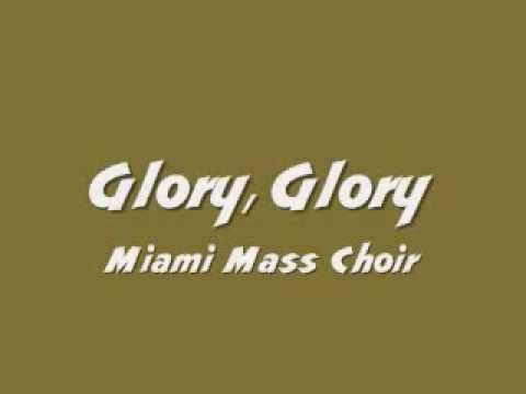 Miami Mass Choir - Glory, Glory