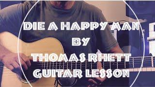 Download Lagu Die a Happy Man - Thomas Rhett - Guitar Lesson Gratis STAFABAND