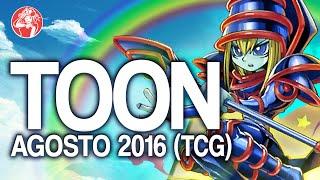 TOON Deck (SEPTEMBER/ Septiembre 2016) [Duels & Decklist] (Yu-Gi-Oh) Post The Dark Illusion