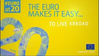 #EUROat20: The euro makes it easy to live abroad