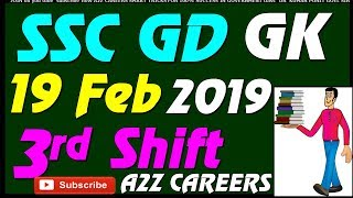 SSC GD 3rd Shift 19 February 2019 All Shift GK Questions #A2ZCareers