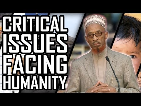 Critical Issues Facing Humanity - Sh. Khalid Yasin video