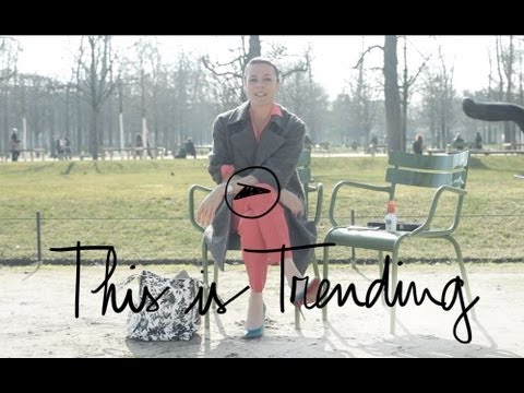 This is Trending, Paris / Pardon My French: Garance Dor