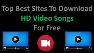 Top Best Sites to Download HD Video Songs Easily...