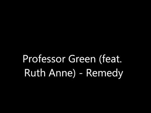 Professor Green - Remedy (Feat. Ruth Anne) *FULL HD QUALITY AUDIO*