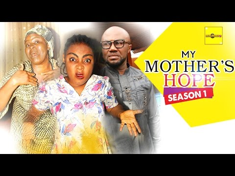 Latest 2016 Nigerian Movies - My Mother's Hope 1