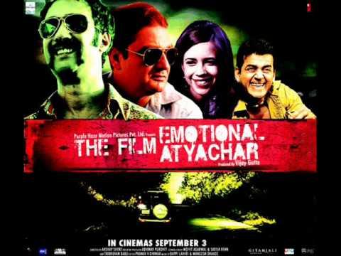Aankhon Ne (The Film Emotional Atyachar -2010) Full Song