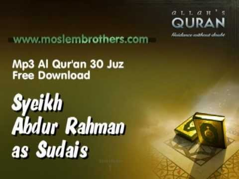 Mp3 Quran 30 Juz  Syeikh Abdur-rahman As-sudais video