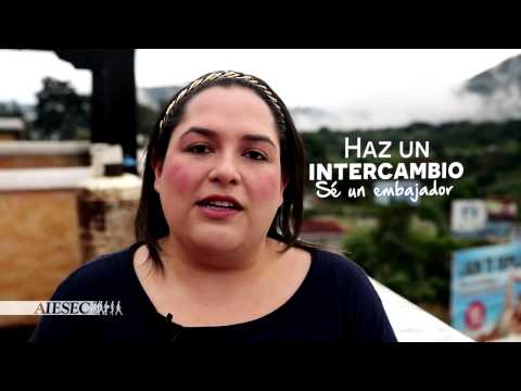 AIESEC Guatemala - Programa Ciudadano Global - Intercambio a Mexico 2