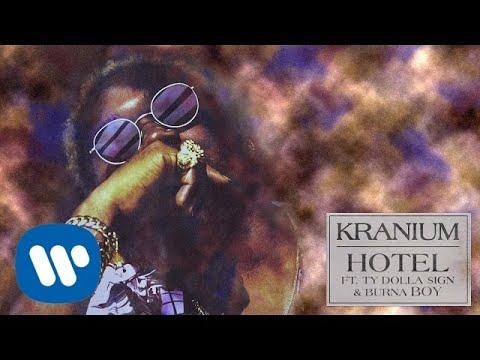 Download  Kranium - Hotel feat. Ty Dolla $ign & Burna Boy  Audio Gratis, download lagu terbaru