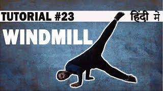 How to do WINDMILL | Breaking (Hip Hop) Dance Tutorial in Hindi | Shivam Yadav | Dance Mantra 23