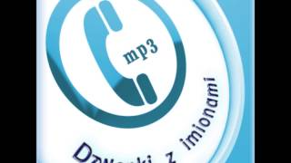 Darmowe dzwonki mp3 z imionami - demo