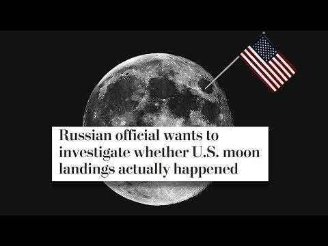 Russians to Investigate Whether America Really Landed on the Moon