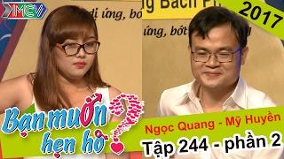 Chàng trai gây sốc vì bất ngờ không bấm nút chọn cô nàng xinh đẹp   Mỹ Huyền - Ngọc Quang   BMHH 244