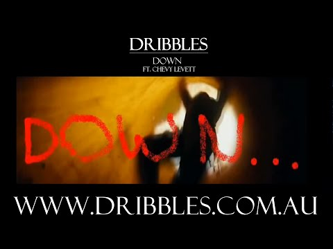 Dribbles - Down ft Chevy Levett