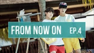 [Jungkook FF] From Now On [Ep.4]
