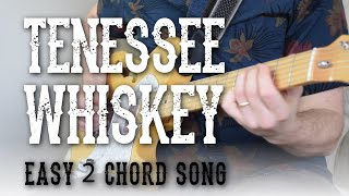 Download Lagu Tennessee Whiskey - Easy 2 Chord Song! - Rhythm + Lead Guitar | Chris Stapleton Gratis STAFABAND