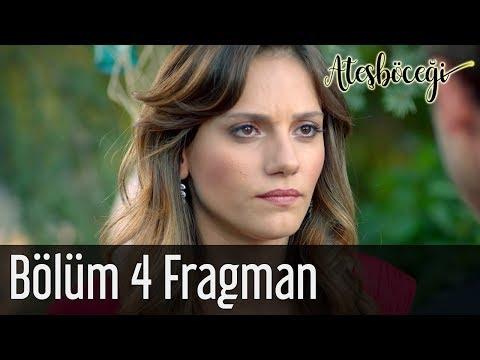 Ateşböceği 4. Bölüm Fragman