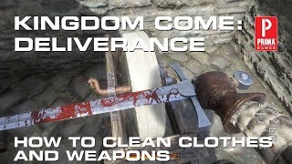 Kingdom Come: Deliverance - How to Clean Clothes and Weapons