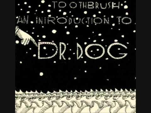 Dr Dog - I Can