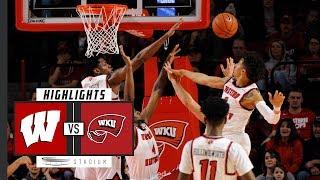 No. 15 Wisconsin vs. Western Kentucky Basketball Highlights (2018-19) | Stadium
