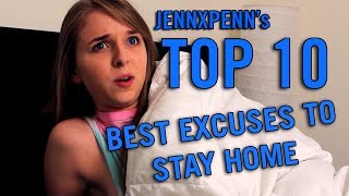 Jennxpenn's Top 10 Best Excuses to Stay Home from School