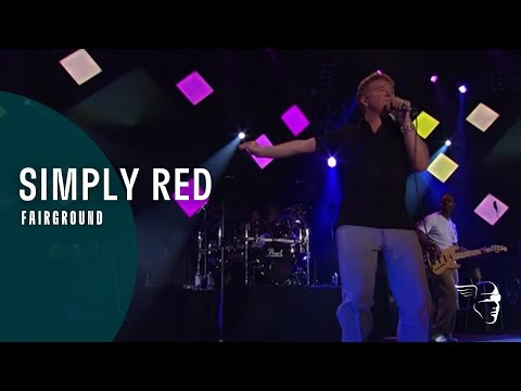 Simply Red - Fairground (live)