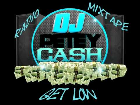 2.DJ Petey Cash - Radio Mixtape Vol1 - Get Low