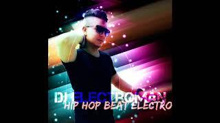 Dj ElectroMan-Hip Hop Beat Electro