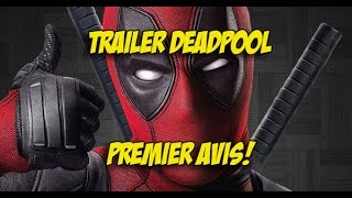 Trailer Deadpool - Premier Avis